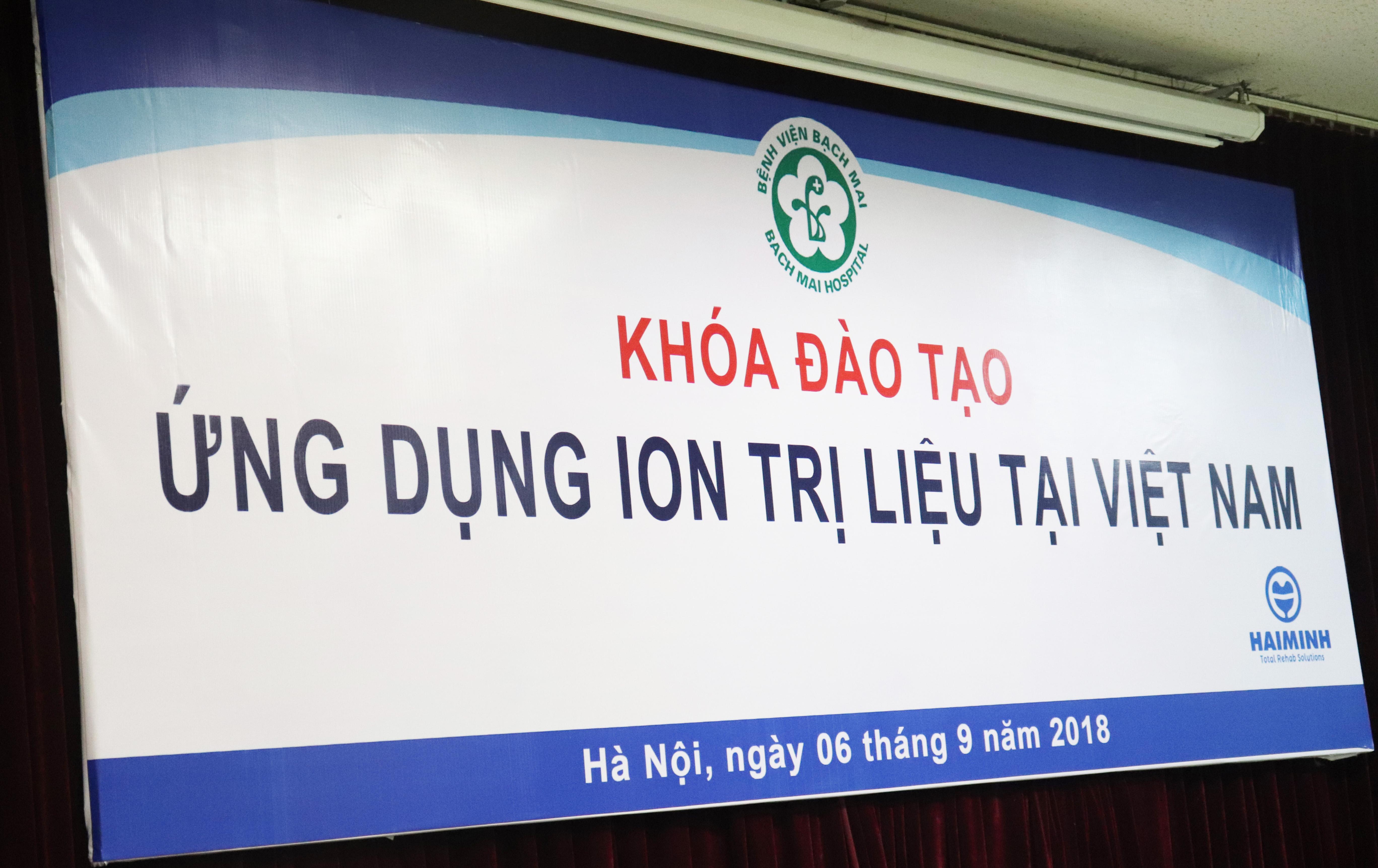 Ứng dụng ion trị liệu tại Việt Nam - 06/09 - 07/09/ 2018